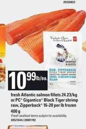 Fresh Atlantic Salmon Fillets 24.23/kg Or PC Gigantico Black Tiger Shrimp Raw - Zipperback 16-20 Per Lb Frozen 400 G