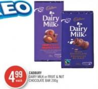 Cadbury Dairy Milk or Fruit & Nut Chocolate Bar 200 g