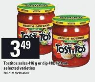 Tostitos Salsa 416 g Or Dip 418/423 mL