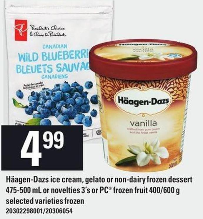 Häagen-dazs Ice Cream - Gelato Or Non-dairy Frozen Dessert 475-500 Ml Or Novelties 3's Or PC Frozen Fruit 400/600 G