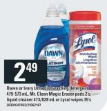 Dawn Or Ivory Ultra Dishwashing Detergent 479-573 Ml - Mr. Clean Magic Eraser Pads 2's - Liquid Cleaner 473/828 Ml Or Lysol Wipes 35's