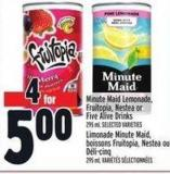 Minute Maid Lemonade - Fruitopia - Nestea Or Five Alive Drinks