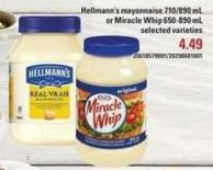 Hellmann's Mayonnaise 710/890 Ml Or Miracle Whip - 650-890 Ml