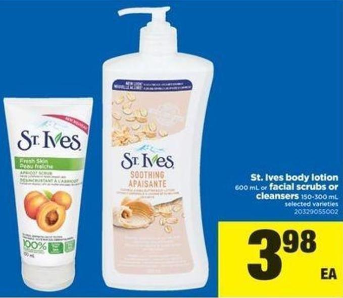 St. Ives Body Lotion 600 Ml Or Facial Scrubs Or Cleansers 150-300 Ml