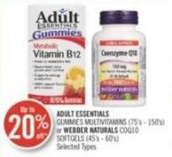 Adult Essentials Gummies Multivitamins (75's - 150's) or Webber Naturals Coq10 Softgels (45's - 60's)