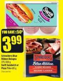Schneiders Blue Ribbon Bologna 375-500 g Swift Sandwich or Pizza Trio 400 g