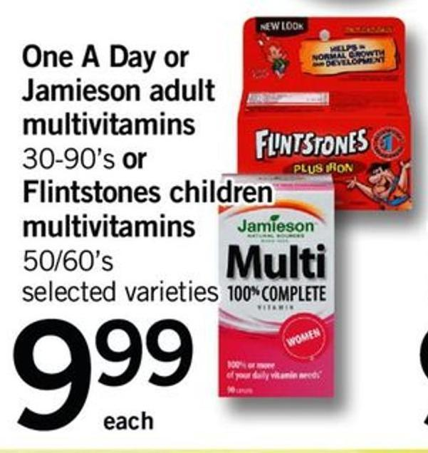One A Day Or Jamieson Adult Multivitamins - 30-90's Or Flintstones Children Multivitamins - 50/60's