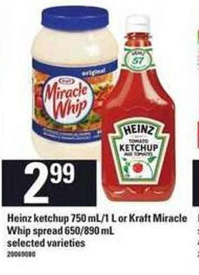 Heinz Ketchup - 750 Ml/1 L Or Kraft Miracle Whip Spread - 650/890 Ml