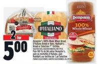Dempster's 100% Whole Wheat Bread - D'italiano Bread Or Buns - Rudolph's Bread Or Selection 7in Tortillas