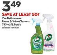 Vim Bathroom or  Power & Shine Cleaners 750ml-1l Bottle