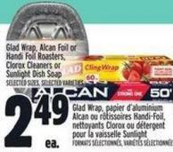 Glad Wrap - Alcan Foil Or Handi Foil Roasters - Clorox Cleaners Or Sunlight Dish Soap