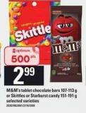 M&m's Tablet Chocolate Bars - 107-113 G Or Skittles Or Starburst Candy - 151-191 G