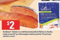 Seaquest Lobster Or Crab Flavoured Pollock Flakes Or Chunks - Ready To Eat 227 G Or Norwegian Salmon Portion 113 G Frozen