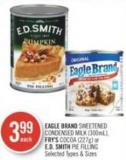 Eagle Brand Sweetened Condensed Milk (300ml) - Fry's Cocoa (227g) or E.d. Smith Pie Filling