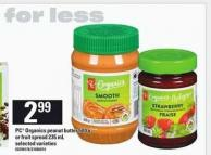 PC Organics Peanut Butter 500 G Or Fruit Spread 235 Ml