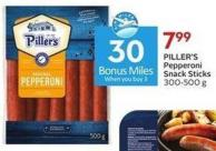 Piller's Pepperoni Snack Sticks 300-500 g  30 Air Miles Bonus Miles