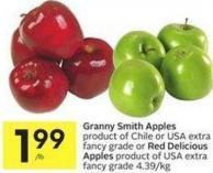 Granny Smith Apples Product of Chile or USA Extra Fancy Grade or Red Delicious Apples Product of USA Extra Fancy Grade 4.39/kg