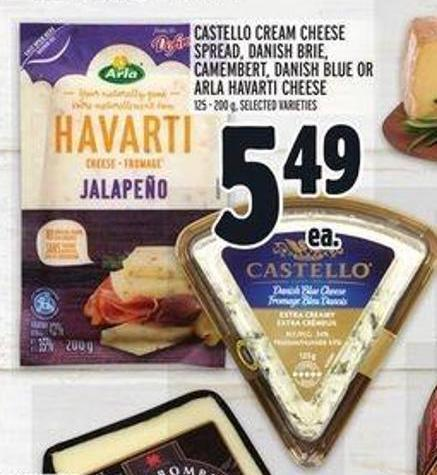Castello Cream Cheese Spread - Danish Brie - Camembert - Danish Blue or Arla Havarti Cheese
