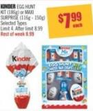 Kinder Egg Hunt Kit (186 G) or Maxi Surprise (116 g - 150 G)