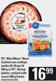 PC Blue Menu Nova Scotian Sea Scallops Jumbo - 20-40 Per Lb 400 G Or PC Shrimp Platter - 568 G
