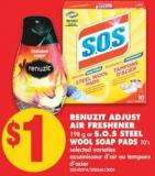 Renuzit Adjust Air Freshener - 198 g or S.o.s Steel Wool Soap Pads - 10's