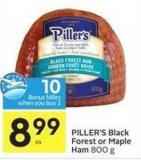 Piller's Black Forest or Maple Ham 800 g - 10 Air Miles Bonus Miles