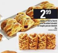 Apple Or Berry Burst Mini Braided Strudel Or Maple Pecan Danish