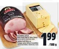 Irresistibles Artisan Black Forest Ham Or Swiss Cheese