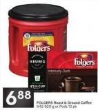 Folgers Roast & Ground Coffee 642-920 g or Pods 12 Pk