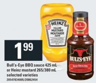 Bull's-eye Bbq Sauce 425 mL Or Heinz Mustard 265/380 mL