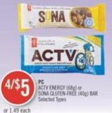 PC Actv Energy (68g) or Sona Gluten-free (40g) Bar