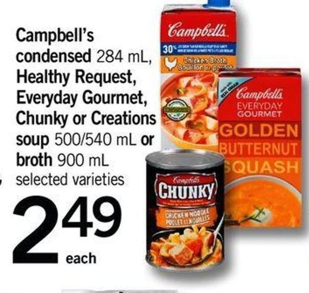 Campbell's Condensed - 284 Ml - Healthy Request - Everyday Gourmet - Chunky Or Creations Soup - 500/540 Ml Or Broth - 900 Ml
