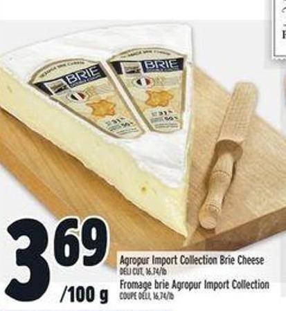 Agropur Import Collection Brie Cheese