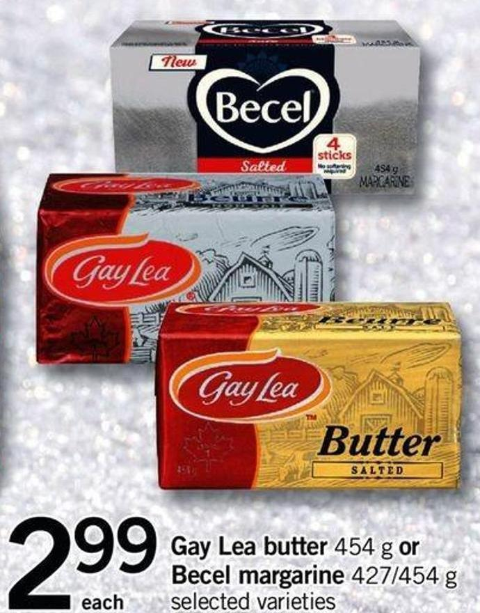 Gay Lea Butter - 454 G Or Becel Margarine - 427/454 G