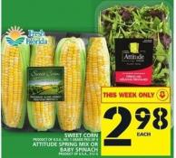 Sweet Corn Or Attitude Spring Mix Or Baby Spinach