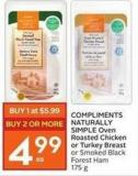 Compliments Naturally Simple Oven Roasted Chicken or Turkey Breast or Smoked Black Forest Ham 175 g