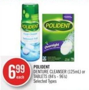 Polident  Denture Cleanser (125ml) or Tablets (84's - 96's)