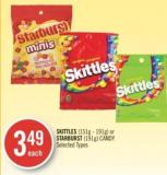 Skittles (151g - 191g) or Starburst (191g) Candy