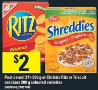 Post Cereal 311-550 g Or Christie Ritz Or Triscuit Crackers 200 g