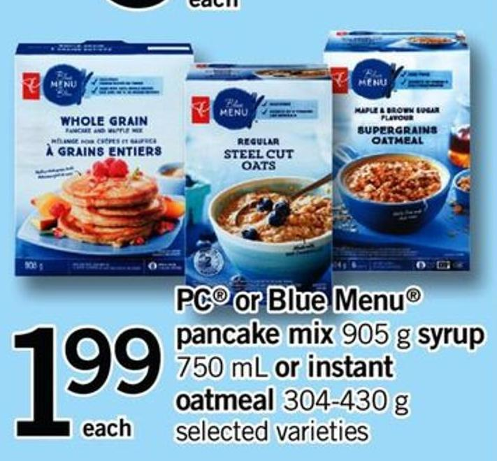 PC Or Blue Menu Pancake Mix - 905 G Syrup 750 Ml Or Instant Oatmeal - 304-430 G