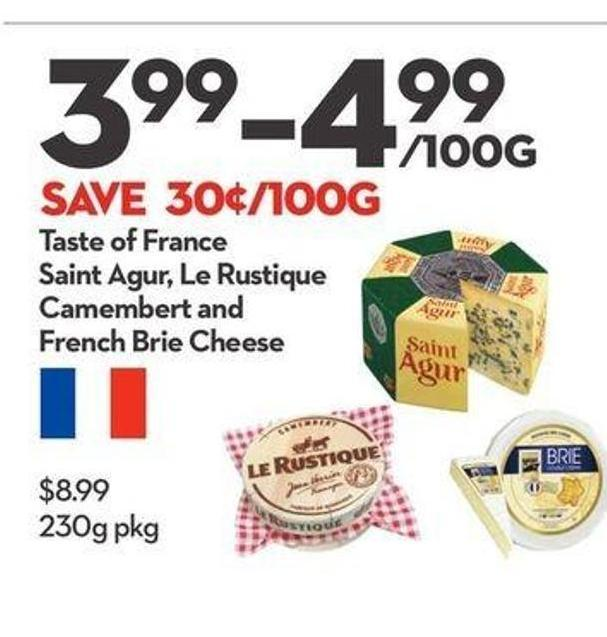 Taste of France Saint Agur - Le Rustique Camembert and French Brie Cheese