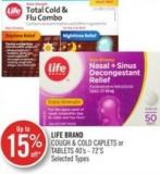 Life Brand Cough & Cold Caplets or Tablets 40's - 72's