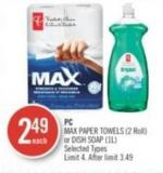 PC Max Paper Towels (2 Roll) or Dish Soap (1l)
