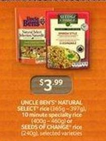 Uncle Ben's Natural Select Rice - (365g – 397g) - 10 Minute Specialty Rice - (400g – 460g) Or Seeds Of Change Rice - (240g)