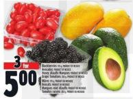 Blackberries 170 G - Product Of Mexico Avocados Product Of Mexico Honey Ataulfo Mangoes Product Of Mexico Grape Tomatoes 283 G - Product Of Mexico
