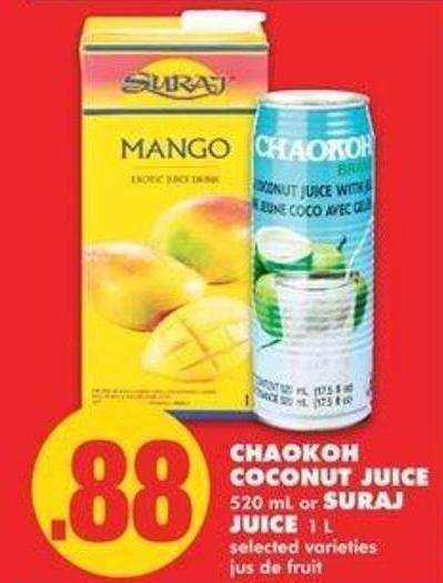 Chaokoh Coconut Juice - 520 Ml Or Suraj Juice.1 L
