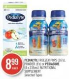 Pedialyte Freezer Pops (16's) - Powder (8's) or Pediasure (4 X 235ml) Nutritional Supplement