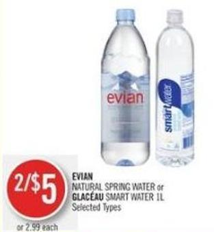 Evian  Natural Spring Water or Glacéau Smart Water 1l