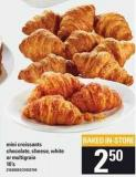 Mini Croissants Chocolate - Cheese - White Or Multigrain - 10's