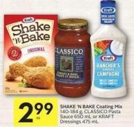 Shake 'N Bake Coating Mix 140-184 g - Classico Pasta Sauce 650 mL or Kraft Dressings 475 mL